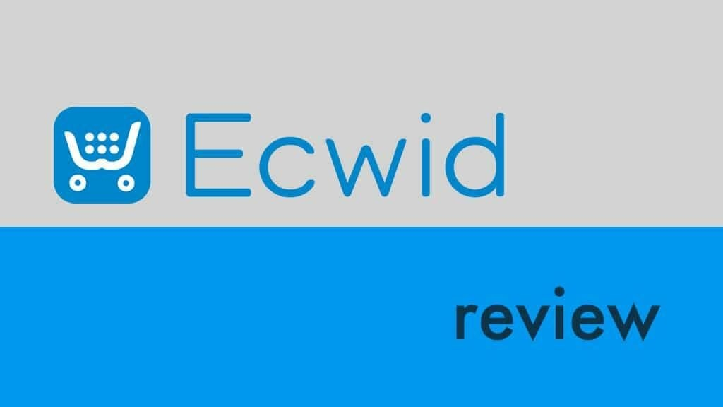 What Is Ecwid, And How Does It Work? What Are The Features And Pricing of Ecwid?