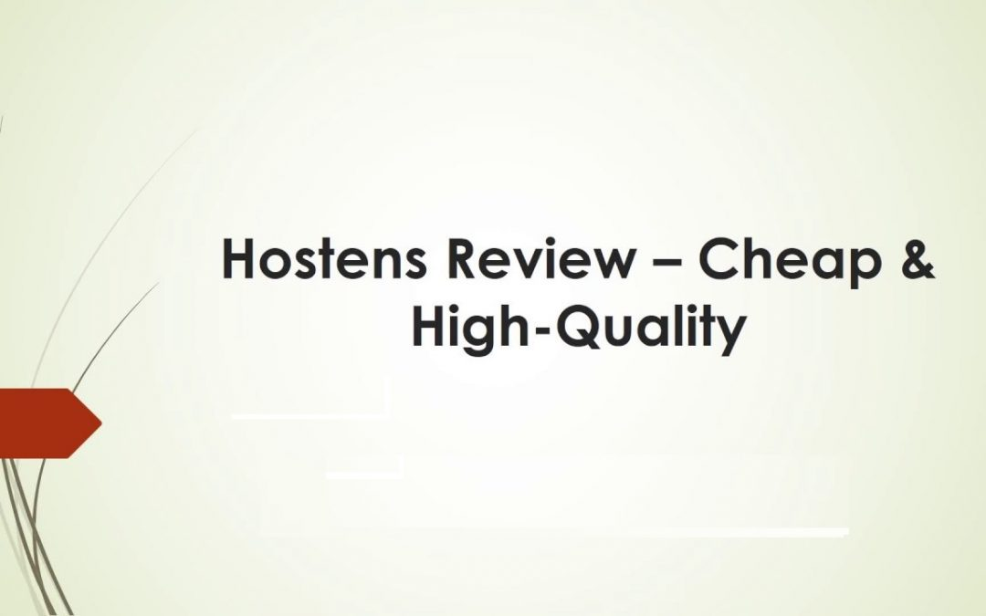 What is Hostens? What Are Hostens Features, Future Plans, Pros, Cons?
